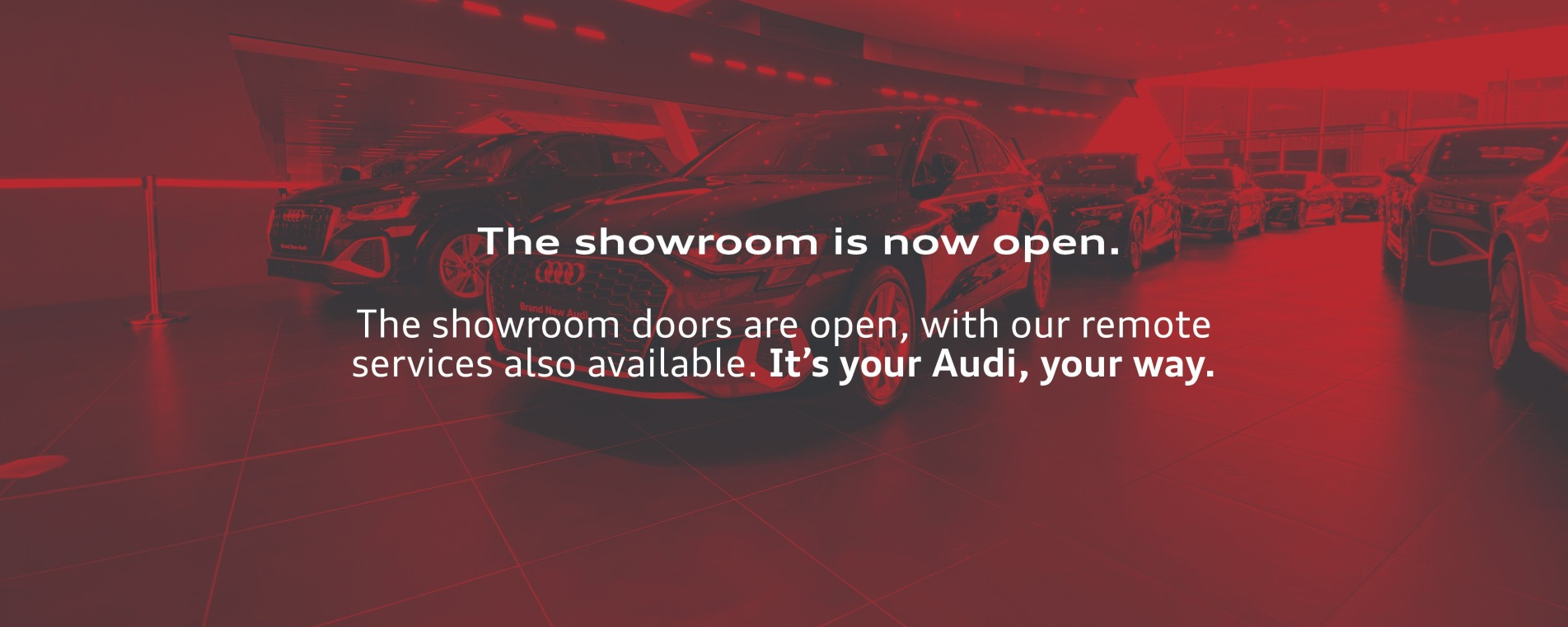 The showroom reopens Monday 12th April.
